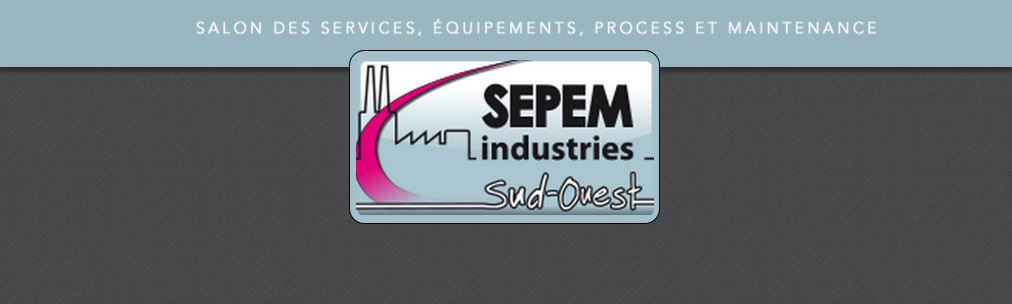 SEPEM INDUSTRIES - SUD OUEST 2016